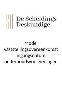 Model vaststellingsovereenkomst ingangsdatum onderhoudsvoorzieningen